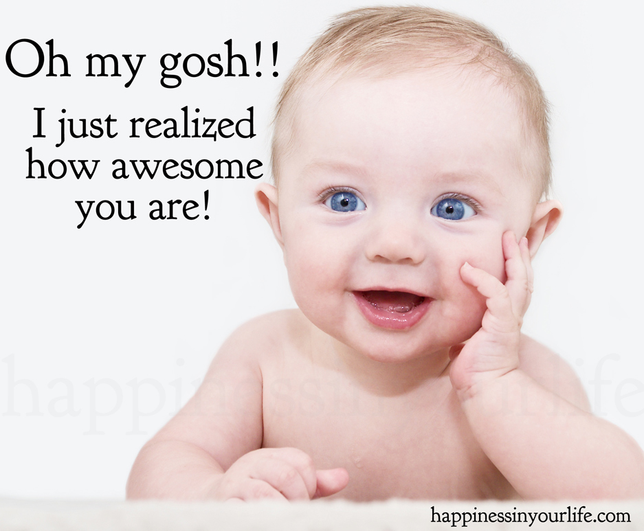 Baby You Are Awesome